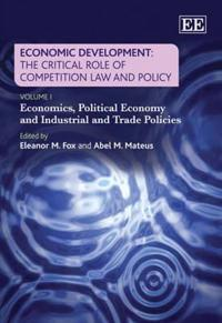 Economic Development: the Critical Role of Competition Law and Policy
