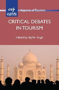 Critical Debates in Tourism