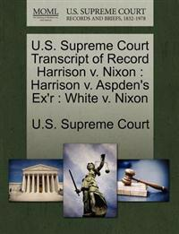 U.S. Supreme Court Transcript of Record Harrison V. Nixon