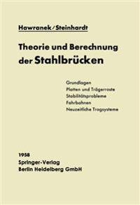Theorie Und Berechnung Der Stahlbr cken