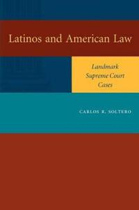 Latinos and American Law