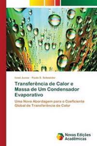 Transferencia de Calor E Massa de Um Condensador Evaporativo