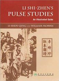 Li Shi-Zhen's Pulse Studies: An Illustrated Guide