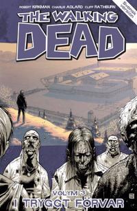 The Walking Dead volym 3. I tryggt förvar