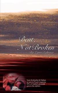 Bent, Not Broken