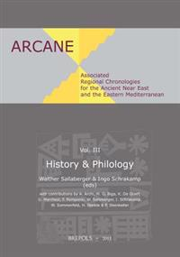 Associated Regional Chronologies for the Ancient Near East and the Eastern Mediterranean: History & Philology