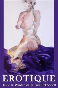 Erotique 3: The Wapshott Journal of Erotica