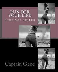 Run for Your Life Survival Guide