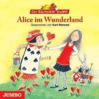Alice Im Wunderland (Der Bücherbär Erzählt)