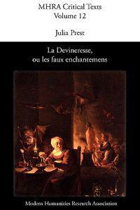 La Devineresse Ou Les Faux Enchantemens