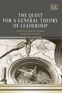 A Quest for a General Theory of Leadership