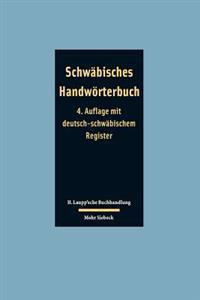 Schwabisches Handworterbuch: Schwabisch - Deutsch / Deutsch - Schwabisch