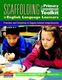 Scaffolding the Primary Comprehension Toolkit for English Language Learners: Previews and Extensions to Support Content Comprehension