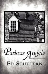 Parlous Angels