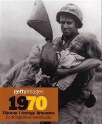 1970 = 1970 : årtier i det tyvende århundrede = 1970 : årtionden under 1900-talet - Nick Yapp pdf epub