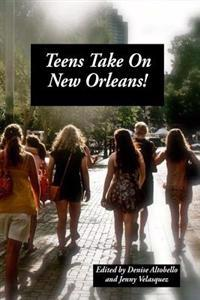 Teens Take on New Orleans