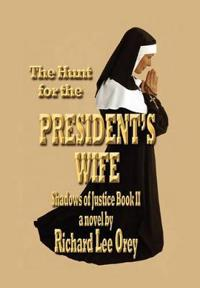 The Hunt for the President's Wife