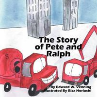 The Story of Pete and Ralph
