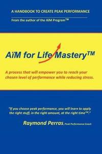 Aim for Life Mastery