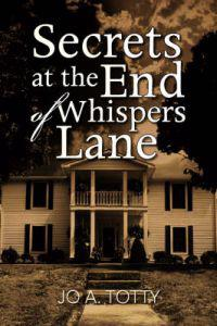Secrets at the End of Whispers Lane