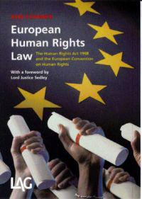 European human rights law - the human rights act 1998 and the european conv
