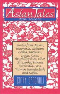 Asian Tales and Tellers