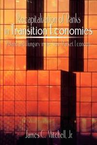 Recapitalization of Banks in Transition Economies