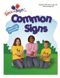School Age Curriculum: Common Signs