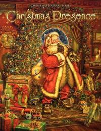 Christmas Presence, Christmas Journal Series