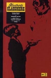 Oliver Twist ; Arabiske netter ; Verdens hersker ; Typee