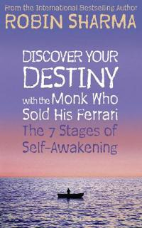 Discover your destiny with the monk who sold his ferrari - the 7 stages of