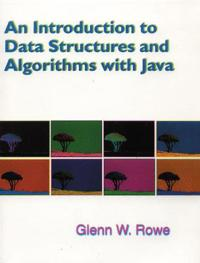 Introduction to Data Structures, Algorithms and Java