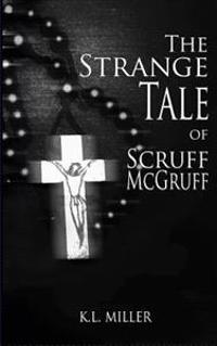 The Strange Tale of Scruff McGruff