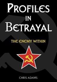 Profiles in Betrayal