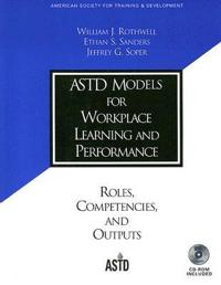Astd Models for Workplace Learning and Performance