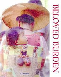 Beloved Burden: Baby-Wearing Around the World
