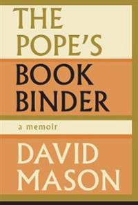 The Pope's Bookbinder