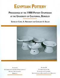 Egyptian Pottery Proceedings of the 1990 Pottery Symposium at the University of California, Berkeley