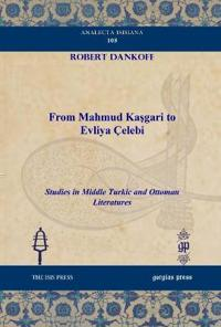 From Mahmud Kasgari to Evliya Celebi