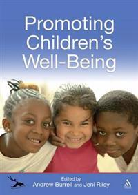 Promoting Children's Well-being in the Primary Years