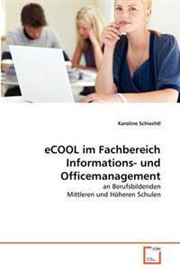 Ecool Im Fachbereich Informations- Und Officemanagement