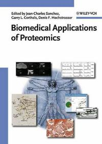 Biomedical Applications of Proteomics