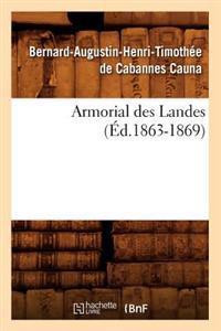 Armorial Des Landes (�d.1863-1869)
