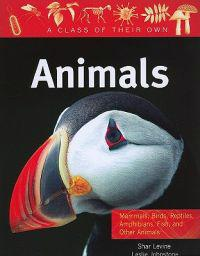 Animals: Mammals, Birds, Reptiles, Amphibians, Fish, and Other Animals