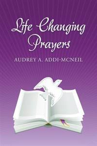 Life Changing Prayers.
