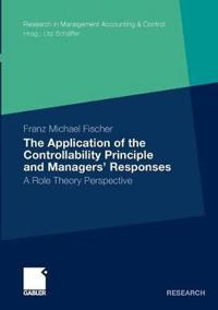 The Application of the Controllability Principle and Managersæ Responses