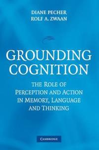 Grounding Cognition