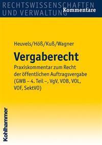 Vergaberecht: Gesamtkommentar Zum Recht Der Offentlichen Auftragsvergabe (Gwb - 4. Teil -, Vgv, Konzvgv, Sektvo, Vsvgv, Vo(eg)1370/2
