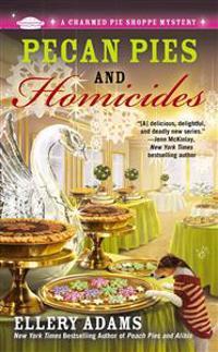 Pecan Pies and Homicides