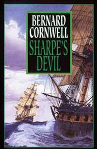 Sharpe's Devil: Richard Sharpe and the Emperor, 1820-1821